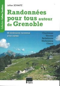 Randonnées pour tous autour de Grenoble- 48 itinéraires reconnus avec cartes - Julien Schmitz pdf epub