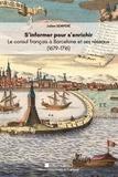 Julien Sempéré - S'informer pour s'enrichir - Le consul de France à Barcelone et ses réseaux (1679-1716).
