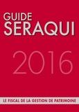 Julien Séraqui - Guide Séraqui - Le fiscal de la gestion de patrimoine.