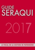 Julien Séraqui - Guide Séraqui - Le fiscal de la gestion du patrimoine.
