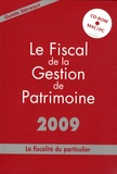 Julien Séraqui - Le fiscal de la gestion de patrimoine. 1 Cédérom