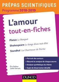 Éric Dufour et Julien Servois - L'amour Tout-en-fiches - Prépas scientifiques 2018-2019.