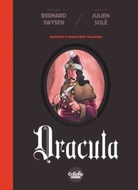 Julien Solé et Bernard Swysen - History's Greatest Villains 1. Dracula - Dracula.