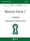 Julien Sorez et Jean Saint-Martin - Réussir l'écrit 1 CAPEPS Agrégation d'EPS.