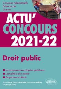 Julien Sorin et Fabrice Bretéché - Droit public - Cours et QCM.