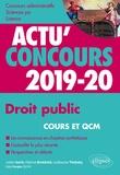 Julien Sorin et Fabrice Bretéché - Droits publics Concours administratifs, Sciences Po, licence - Cours et QCM.