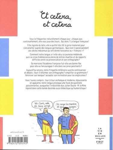 Et cetera et cetera. La langue française se raconte