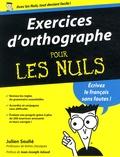 Julien Soulié - Exercices d'orthographe pour les nuls.