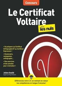 Julien Soulié - Le certificat Voltaire pour les nuls.