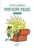 Julien Soulié - Le petit livre du participe passé.