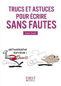 Julien Soulié - Trucs et astuces pour écrire sans faute.