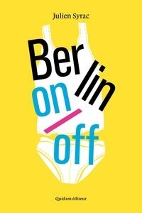 Julien Syrac - Berlin on/off.