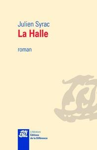 Julien Syrac - La Halle.