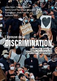 Julien Talpin et Hélène Balazard - L'épreuve de la discrimination - Enquête dans les quartiers populaires.