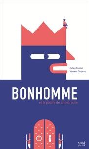 Julien Tauber et Vincent Godeau - Bonhomme et le palais de choucroute.