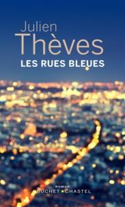Julien Theves - Les rues bleues.