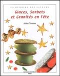 Julien Thomas - Glaces, sorbets et granités.