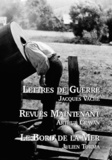 Julien Torma et Arthur Cravan - Lettres de Guerre - Revues Maintenant - Le Bord de la Mer.