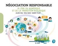 Julien Viau et Héla Sassi - Négociation responsable - A l'ère du numérique et de la transition écologique.