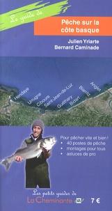 Julien Yriarte et Bernard Caminade - Pêche sur la côte basque.