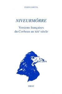 Julien Zanetta - Niveurmôrre - Versions françaises du Corbeau au XIXe siècle.