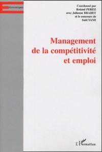 Julienne Brabet et Roland Pérez - Management de la Compétitivité et Emploi.
