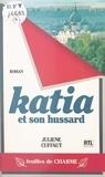 Julienne Cuffaut - Katia et son hussard.
