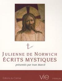 Julienne de Norwich - Ecrits mystiques.