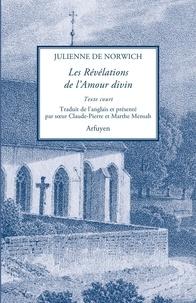 Julienne de Norwich - Les révélations de l'amour divin.