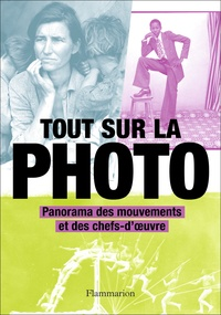 Juliet Hacking - Tout sur la photo - Panorama des mouvements et des chefs-d'oeuvre.