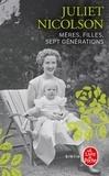 Juliet Nicolson - Mères, filles, sept générations.