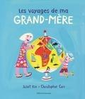 Juliet Rix et Christopher Corr - Les voyages de ma grand-mère.