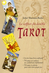 Juliet Sharman-Burke - Le coffret du double Tarot.