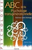 Juliette Allais - ABC de la psychogénéalogie transgérénationnelle.