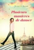 Juliette Allais - Plusieurs manières de danser.