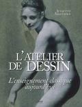 Juliette Aristides - L'atelier de dessin - L'enseignement classique aujourd'hui.