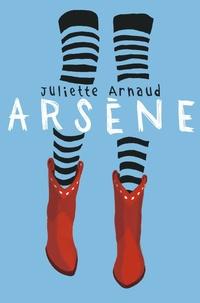 Juliette Arnaud - Arsène.