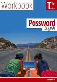 Juliette Ban-Larrosa et Claudine Lennevi - Anglais Tle Password english - Worbook B1-B2.
