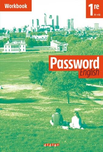 Juliette Ban-Larrosa et Claudine Lennevi - Password English 1e - Workbook B1/B2.