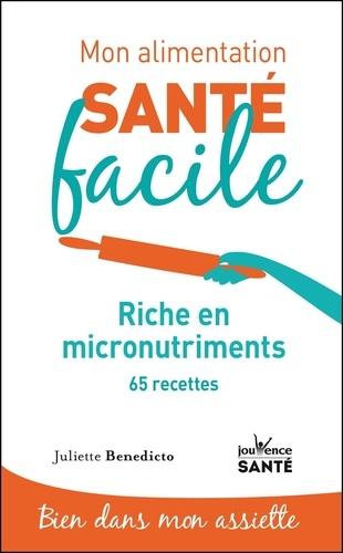 Riche en micronutriments. 65 recettes