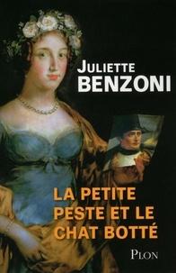 Juliette Benzoni - La Petite Peste et le Chat Botté.