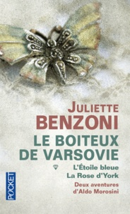 Juliette Benzoni - Le boiteux de Varsovie Tome 1 et 2 : L'étoile bleue ; La rose d'York.