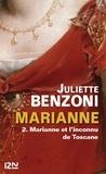 Juliette Benzoni - Marianne Tome 2 : Marianne et l'inconnu de Toscane.