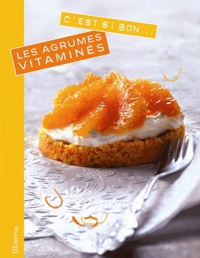 Juliette Bordat - Les agrumes vitaminés.