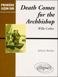 "Juliette Bordes - ""Death comes for the archbishop"" de Willa Cather."