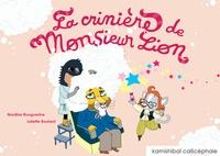 Juliette Boulard et Nordine Bouguerine - La crinière de monsieur lion.
