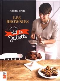 Juliette Brun - Les brownies de Juliette.