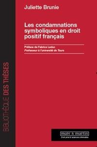 Juliette Brunie - Les condamnations symboliques en droit positif français.