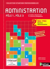 Juliette Caparros et Thierry Gonzalez - Administration Pôle 1 - Pôle 3 2e Bac Pro Gestion-Administration - 1e partoe.