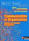 Juliette Caparros et Lucine Chevrier - Communication et organisation Tle Bac pro Secrétariat - Gestion des dossiers fonctionnels.